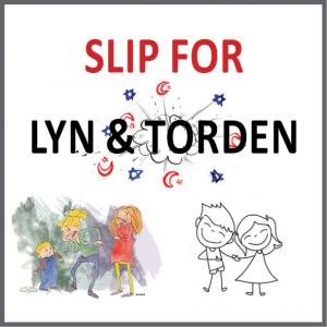 SLIP FOR LYN og TORDEN